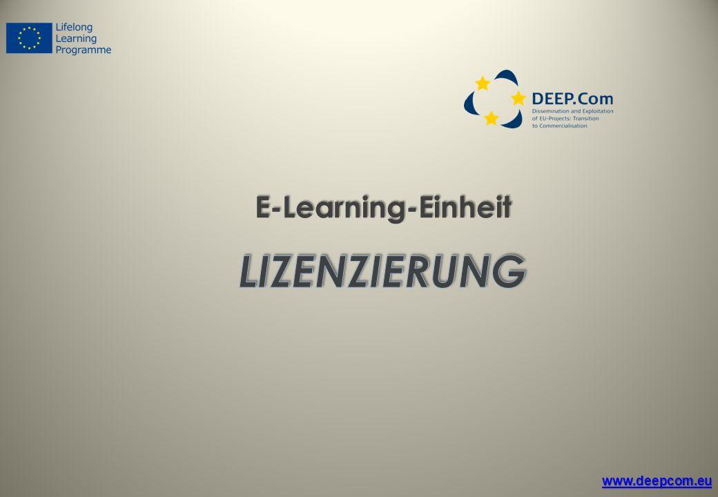 E-Learning-Einheit LIZENZIERUNG www.deepcom.eu