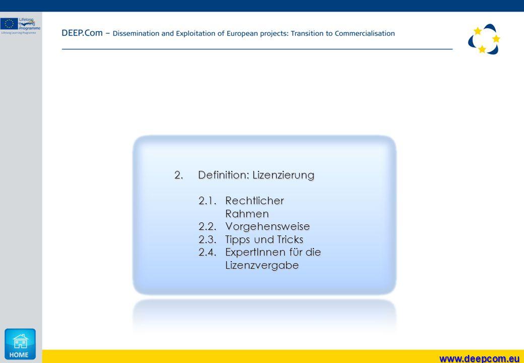 Definition: Lizenzierung 2.1. Rechtlicher Rahmen 2.2. Vorgehensweise