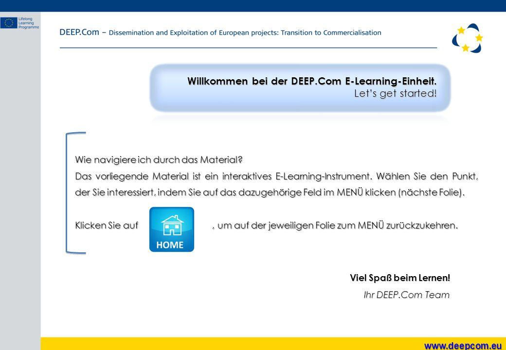 Willkommen bei der DEEP.Com E-Learning-Einheit. Let's get started!