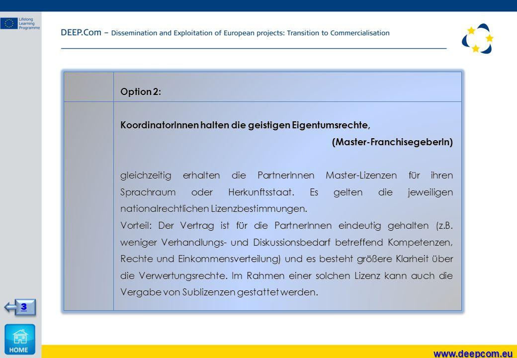 Option 2: KoordinatorInnen halten die geistigen Eigentumsrechte, (Master-FranchisegeberIn)