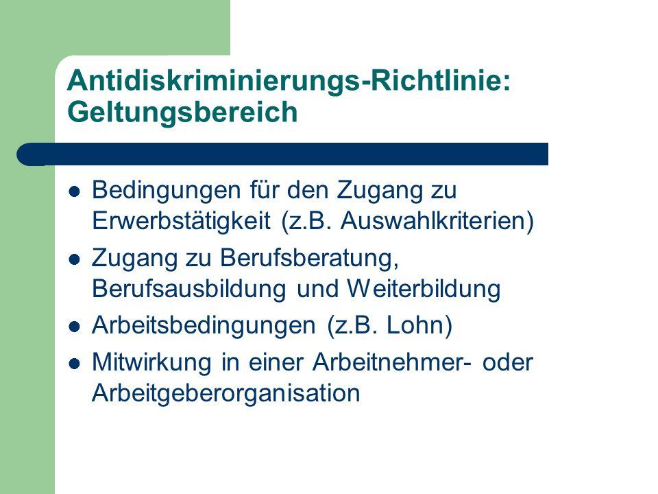 Antidiskriminierungs-Richtlinie: Geltungsbereich