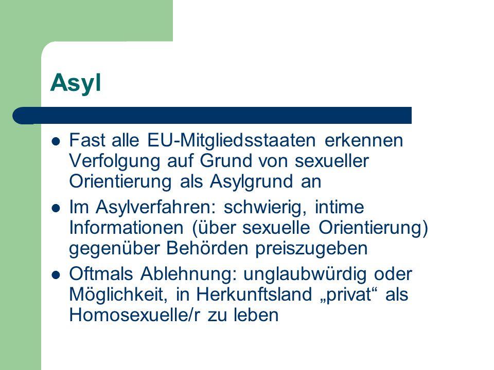 Asyl Fast alle EU-Mitgliedsstaaten erkennen Verfolgung auf Grund von sexueller Orientierung als Asylgrund an.