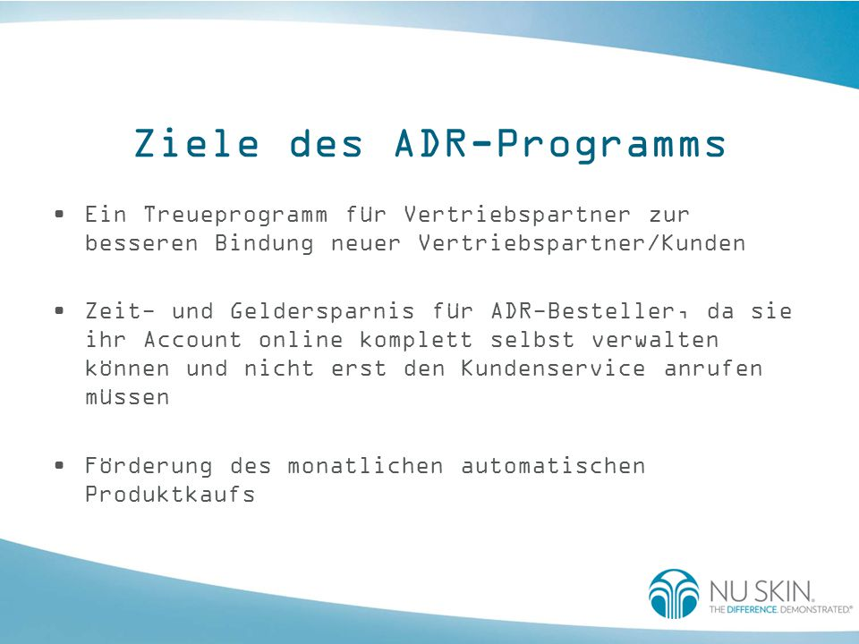 Ziele des ADR-Programms