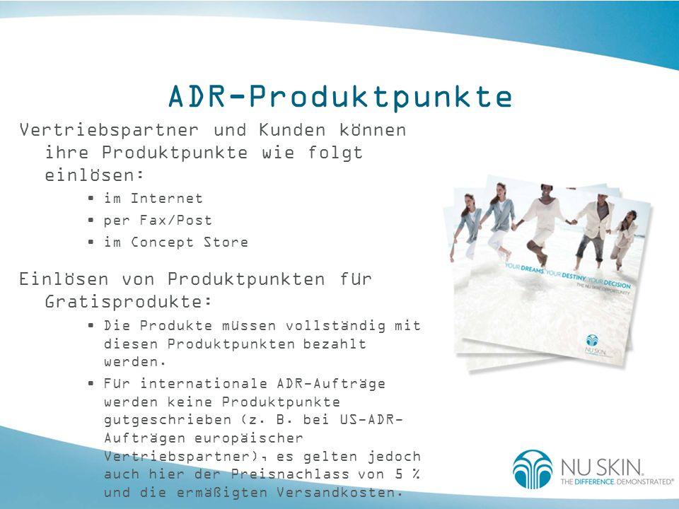ADR-Produktpunkte Vertriebspartner und Kunden können ihre Produktpunkte wie folgt einlösen: im Internet.