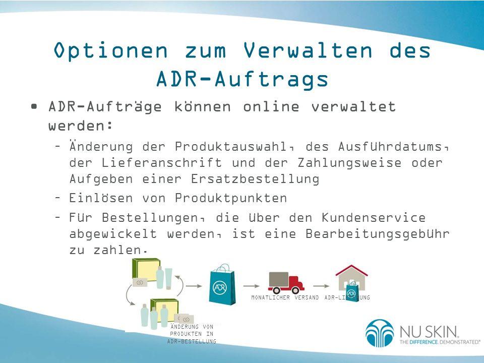 Optionen zum Verwalten des ADR-Auftrags