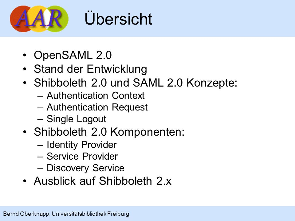 Übersicht OpenSAML 2.0 Stand der Entwicklung