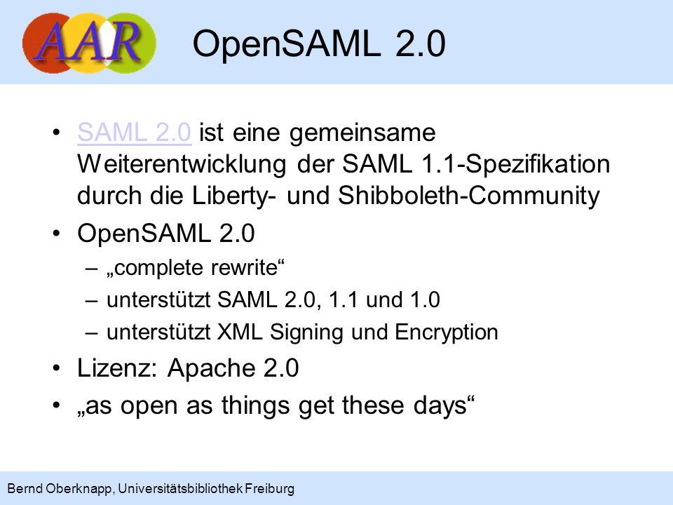 OpenSAML 2.0 SAML 2.0 ist eine gemeinsame Weiterentwicklung der SAML 1.1-Spezifikation durch die Liberty- und Shibboleth-Community.