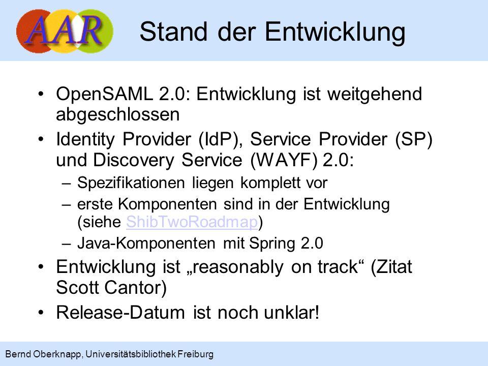 Stand der Entwicklung OpenSAML 2.0: Entwicklung ist weitgehend abgeschlossen.