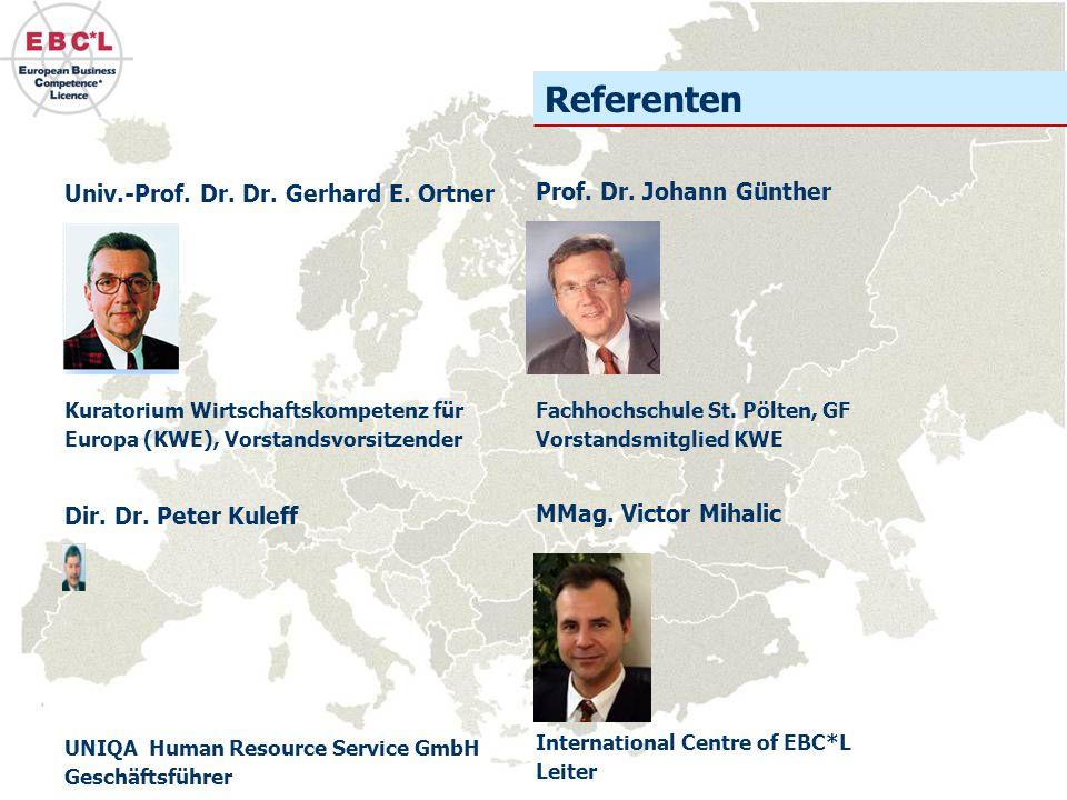 Referenten Univ.-Prof. Dr. Dr. Gerhard E. Ortner