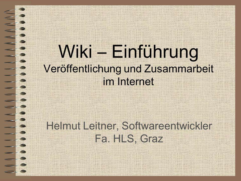 Wiki – Einführung Veröffentlichung und Zusammarbeit im Internet