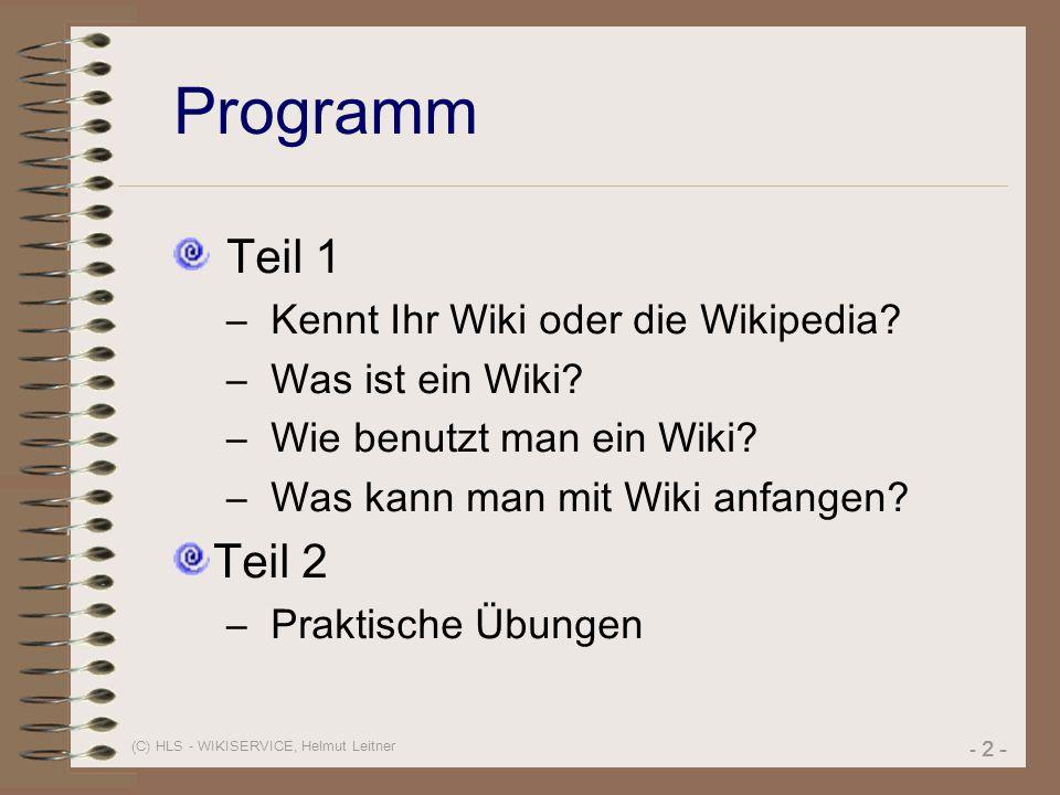 Programm Teil 1 Teil 2 Kennt Ihr Wiki oder die Wikipedia