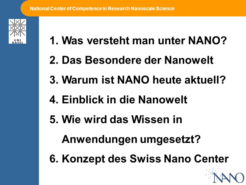 Was versteht man unter NANO Das Besondere der Nanowelt