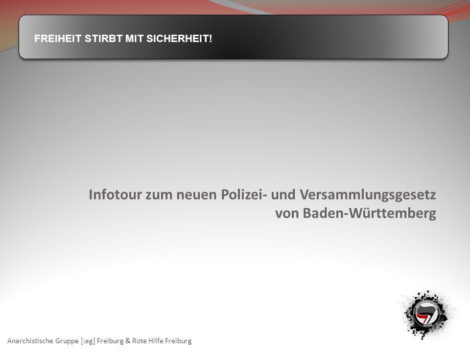 Infotour zum neuen Polizei- und Versammlungsgesetz von Baden-Württemberg