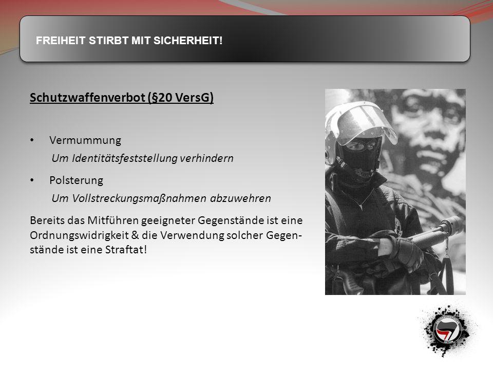 Schutzwaffenverbot (§20 VersG)