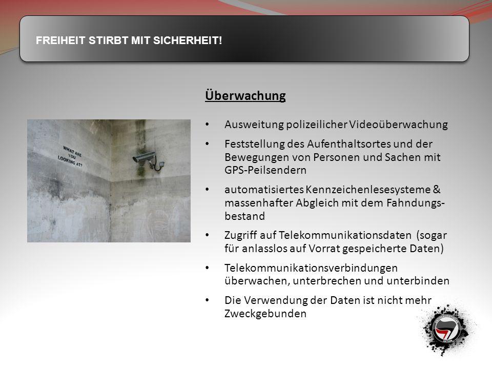 Überwachung Ausweitung polizeilicher Videoüberwachung