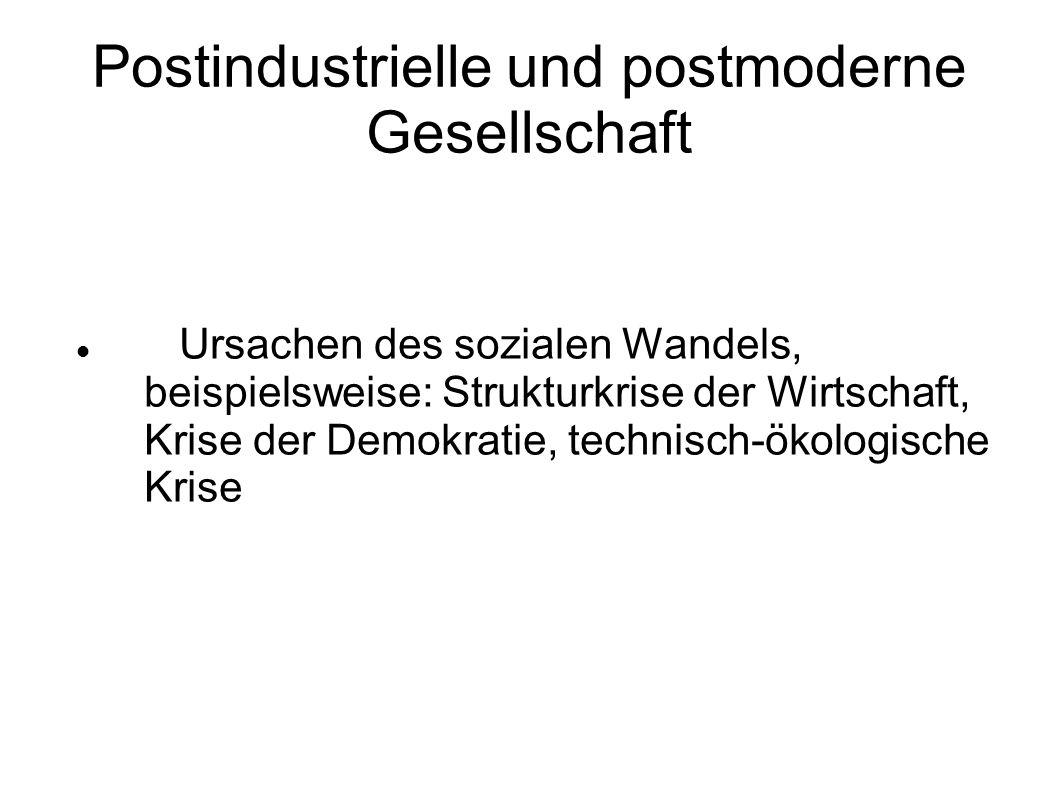 Postindustrielle und postmoderne Gesellschaft