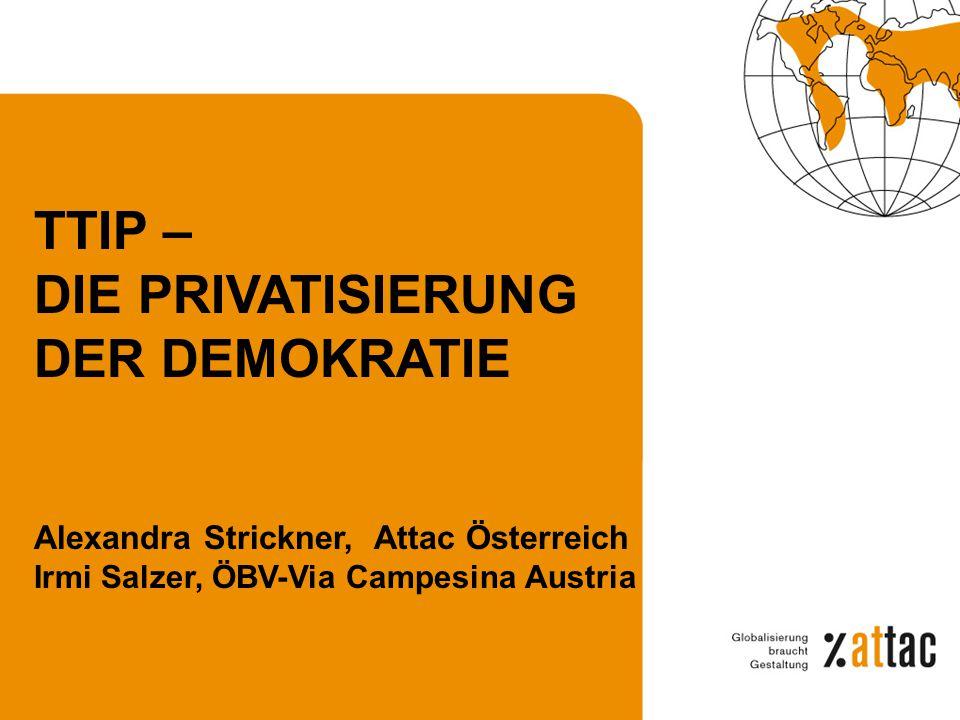 TTIP – DIE PRIVATISIERUNG DER DEMOKRATIE