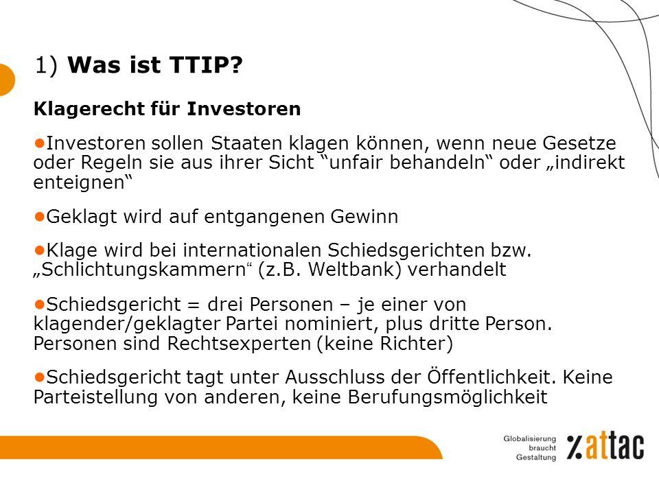 1) Was ist TTIP Klagerecht für Investoren