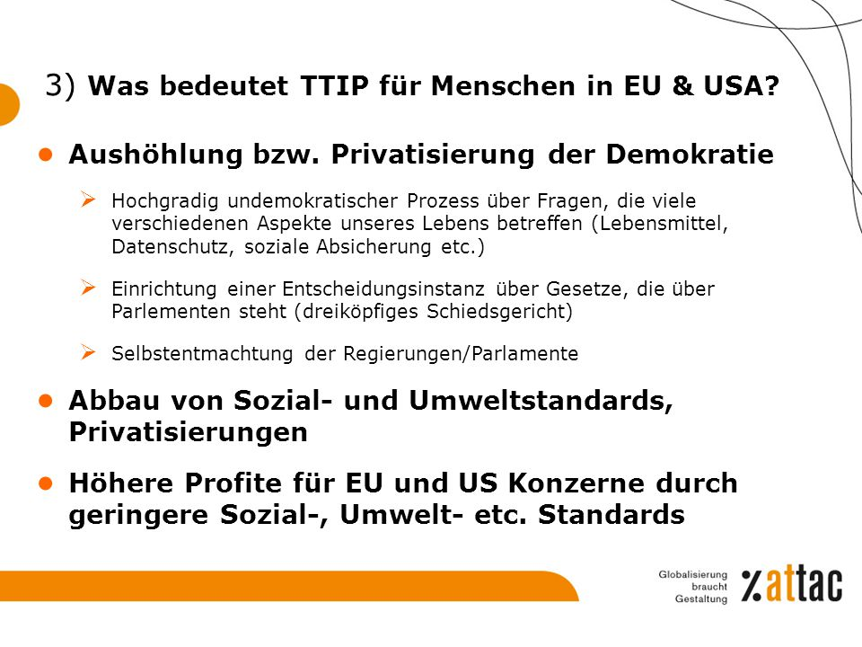 3) Was bedeutet TTIP für Menschen in EU & USA