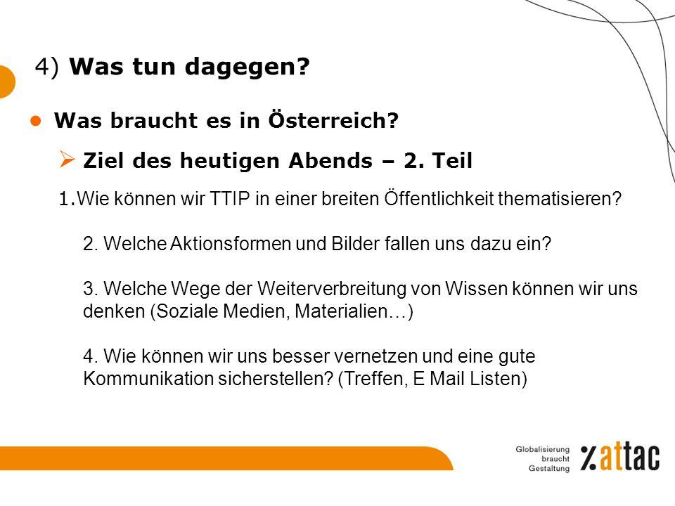 4) Was tun dagegen Was braucht es in Österreich