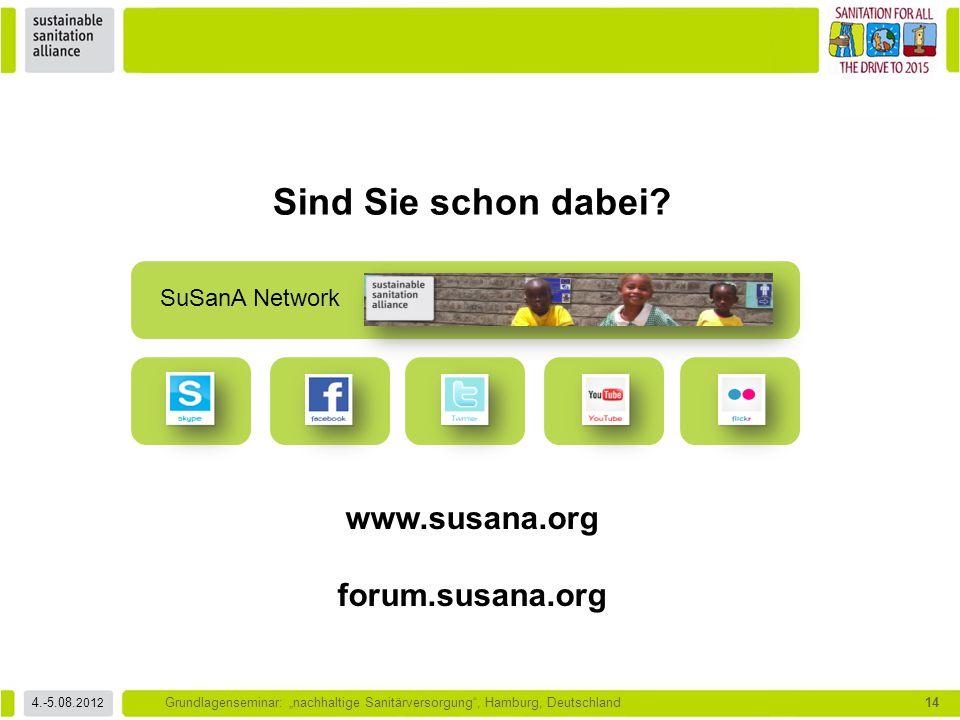 Sind Sie schon dabei www.susana.org forum.susana.org SuSanA Network