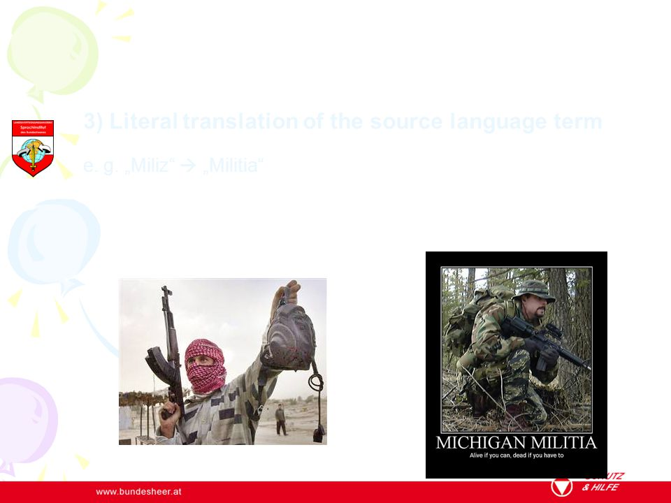 3) Literal translation of the source language term e. g