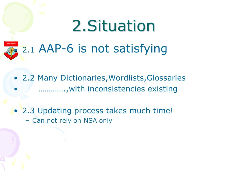 2.Situation 2.1 AAP-6 is not satisfying