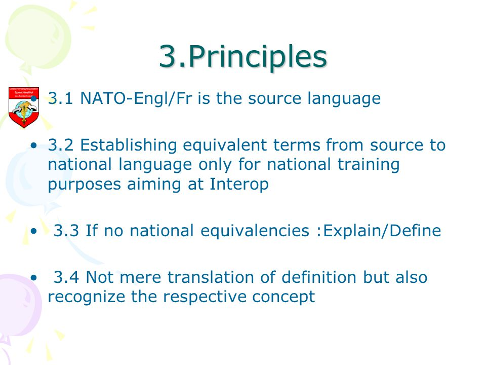 3.Principles 3.1 NATO-Engl/Fr is the source language