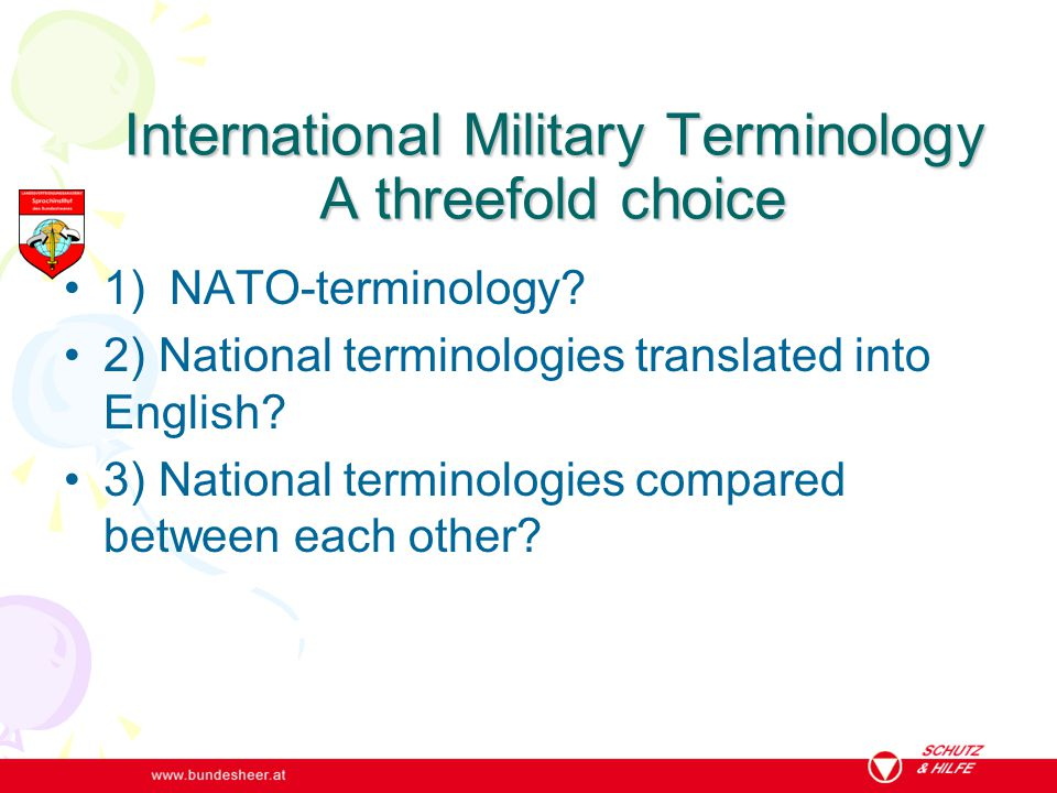 International Military Terminology A threefold choice