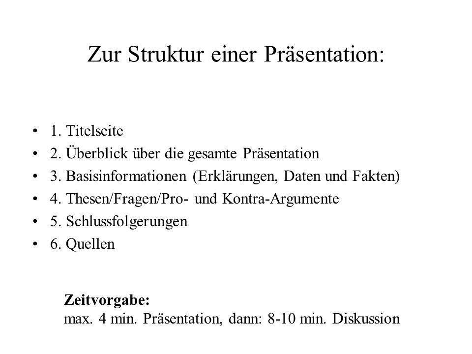 Zur Struktur einer Präsentation: