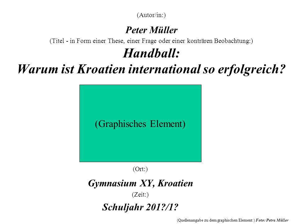 (Ort:) Gymnasium XY, Kroatien (Zeit:) Schuljahr 201 /1