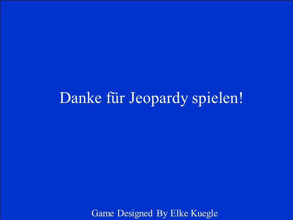 Danke für Jeopardy spielen!
