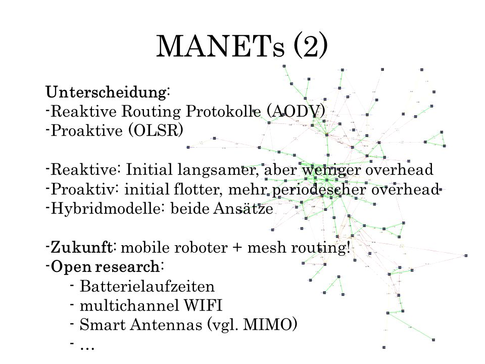MANETs (2) Unterscheidung: Reaktive Routing Protokolle (AODV)
