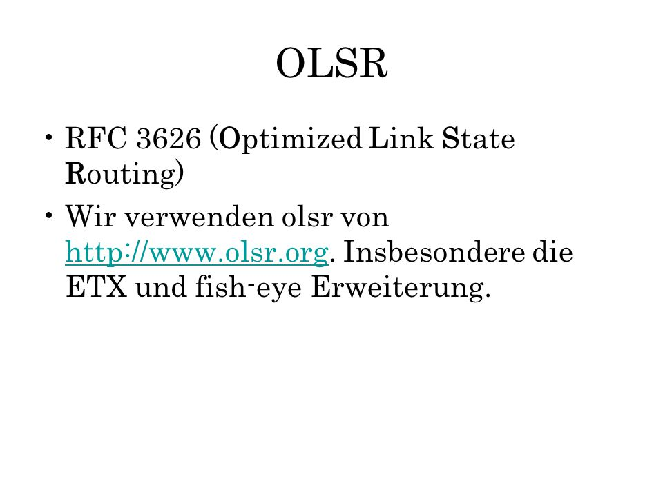 OLSR RFC 3626 (Optimized Link State Routing)