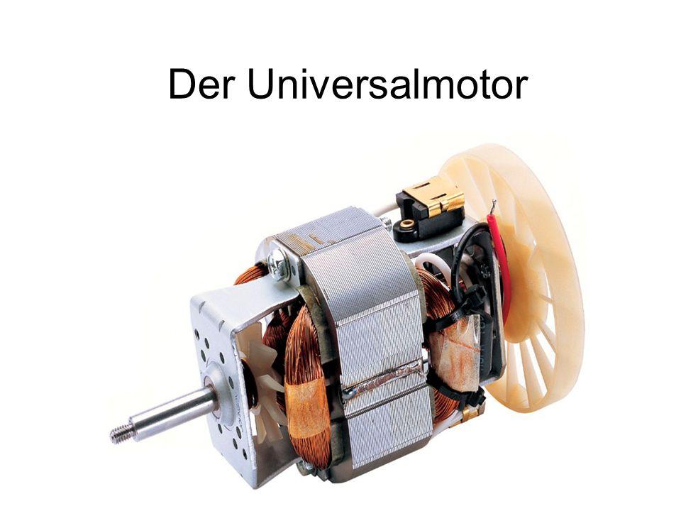 Der Universalmotor