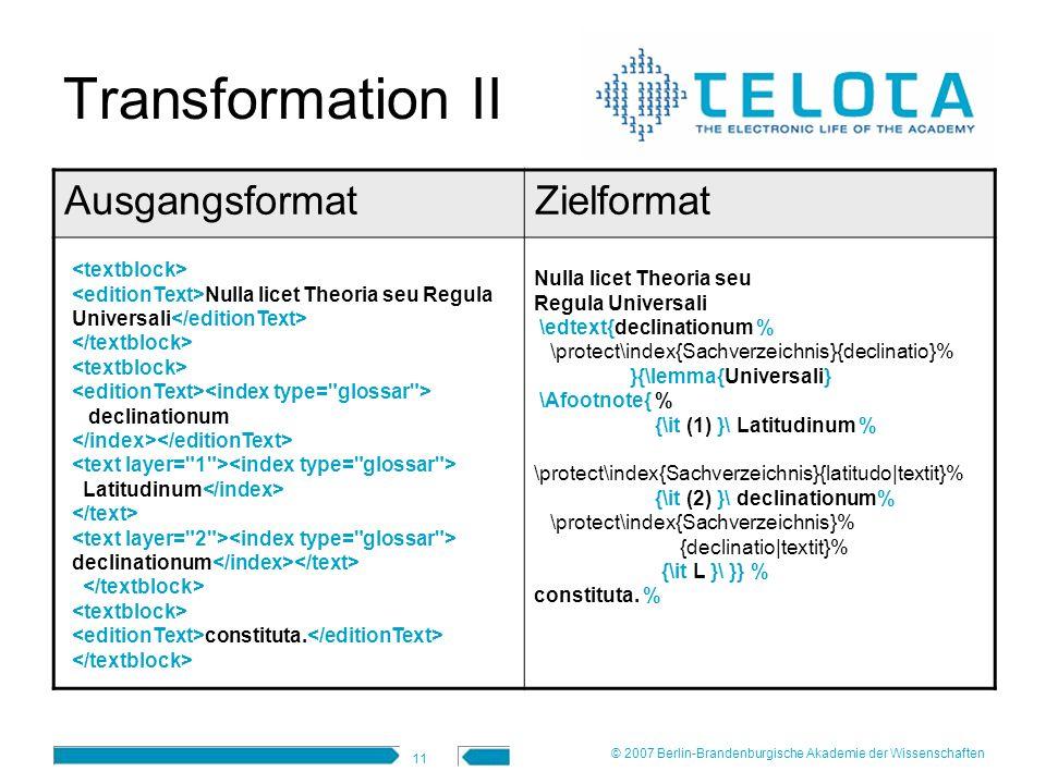 Transformation II Ausgangsformat Zielformat <textblock>