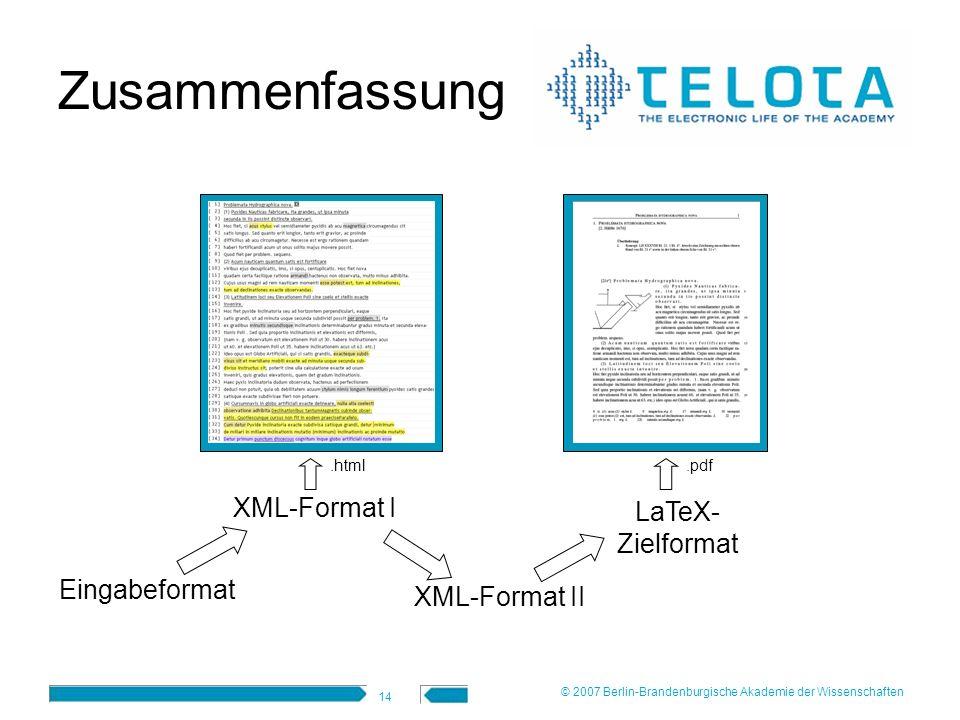 Zusammenfassung XML-Format I LaTeX- Zielformat Eingabeformat