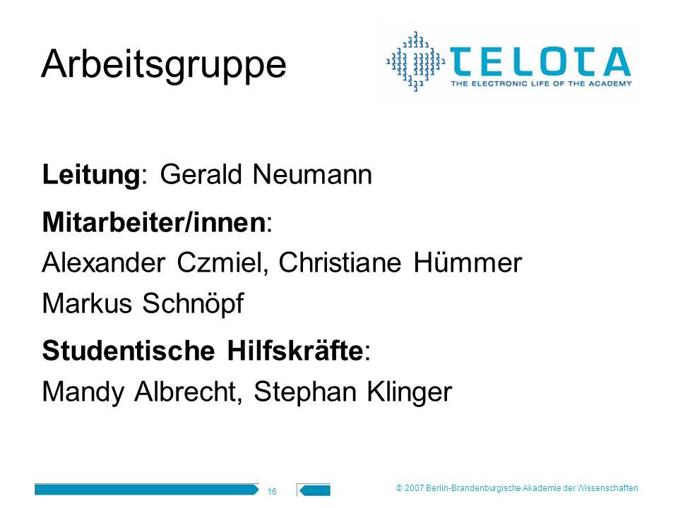 Arbeitsgruppe Leitung: Gerald Neumann Mitarbeiter/innen: