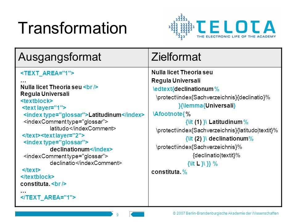 Transformation Ausgangsformat Zielformat <TEXT_AREA= 1 > ....