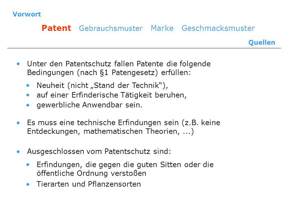 Patent Gebrauchsmuster Marke Geschmacksmuster Quellen