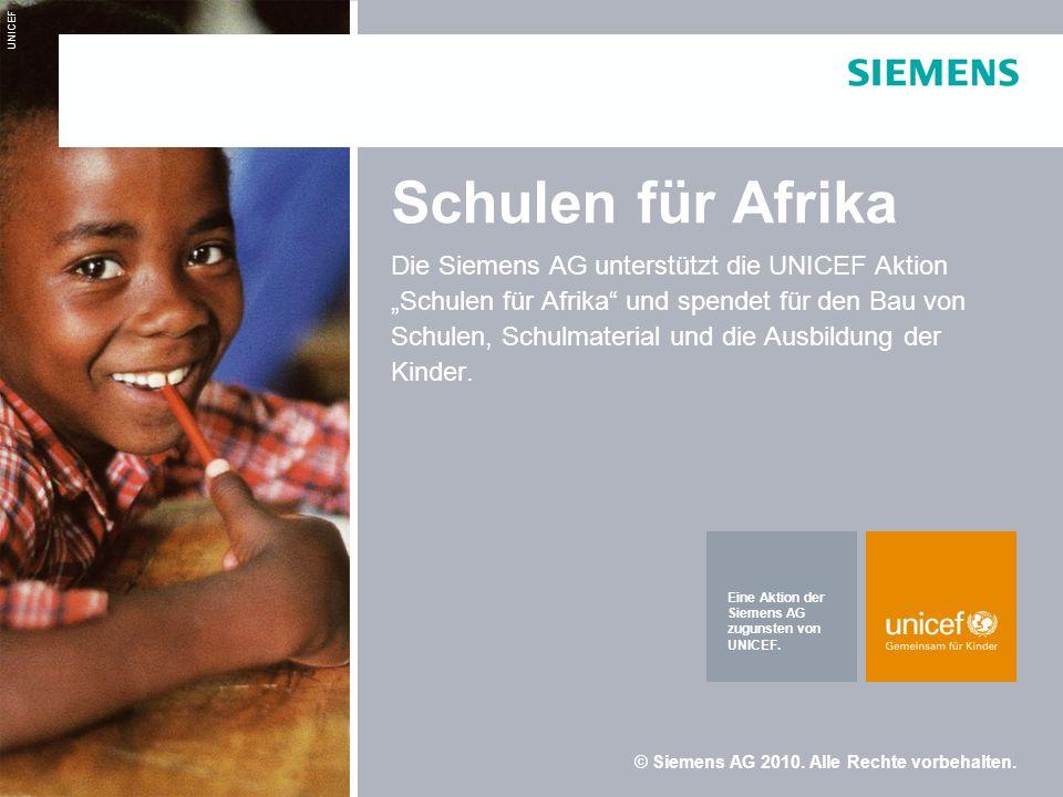 Schulen für Afrika Die Siemens AG unterstützt die UNICEF Aktion