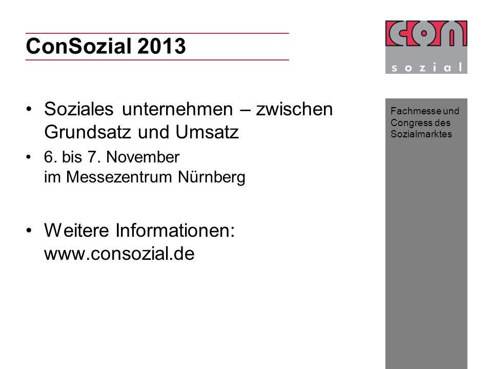 ConSozial 2013 Soziales unternehmen – zwischen Grundsatz und Umsatz