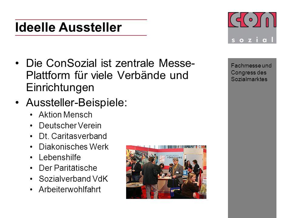 Ideelle Aussteller Die ConSozial ist zentrale Messe-Plattform für viele Verbände und Einrichtungen.
