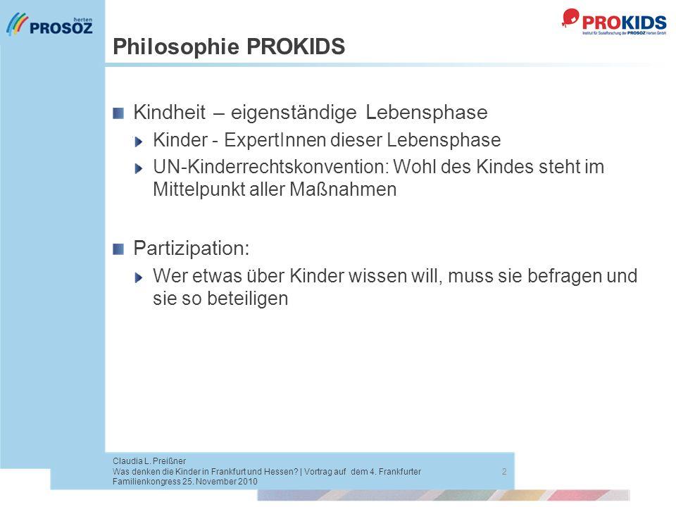 Philosophie PROKIDS Kindheit – eigenständige Lebensphase