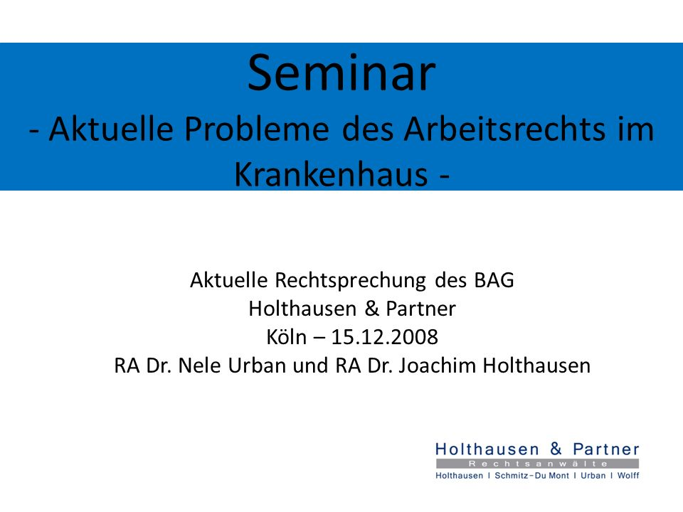 Seminar - Aktuelle Probleme des Arbeitsrechts im Krankenhaus -