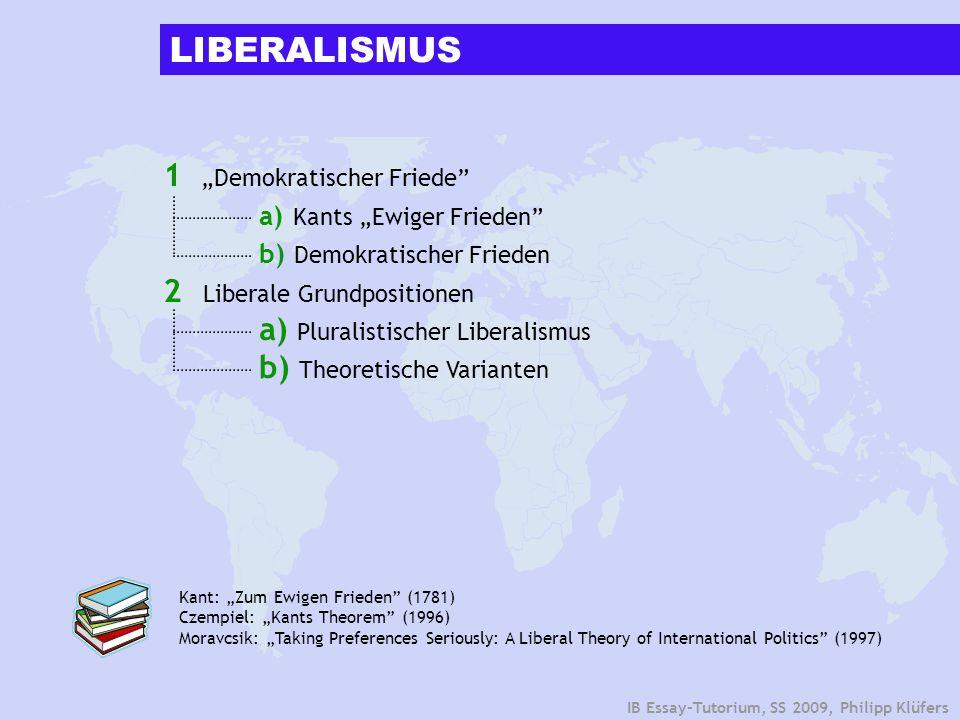 """LIBERALISMUS 1 """"Demokratischer Friede a) Kants """"Ewiger Frieden"""