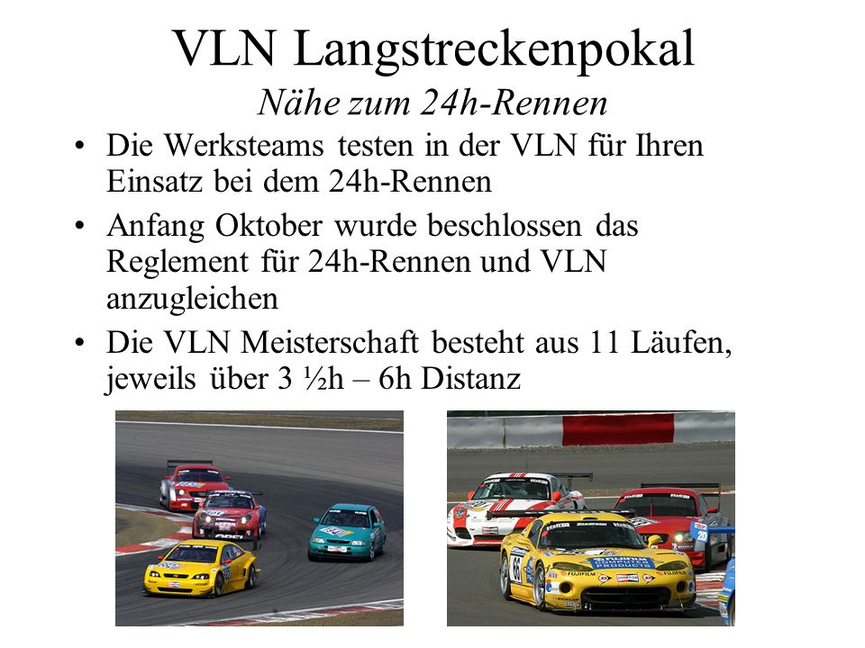 VLN Langstreckenpokal Nähe zum 24h-Rennen