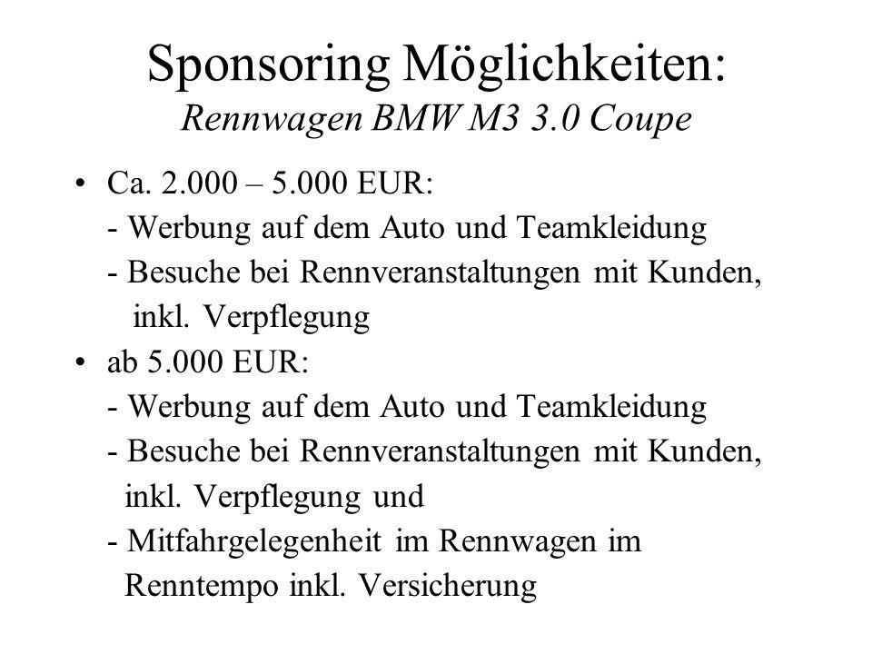 Sponsoring Möglichkeiten: Rennwagen BMW M3 3.0 Coupe