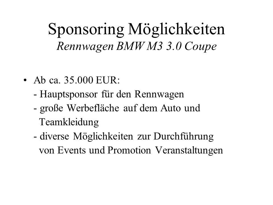 Sponsoring Möglichkeiten Rennwagen BMW M3 3.0 Coupe