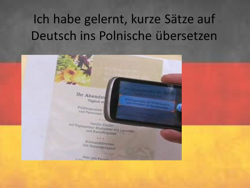 Ich habe gelernt, kurze Sätze auf Deutsch ins Polnische übersetzen